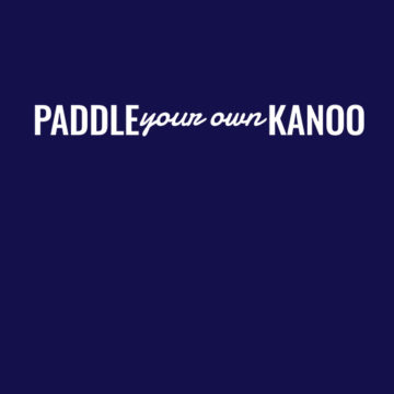 Paddle Your Own Kanoo